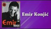 Emir Konjic - Brate moj (hq) (bg sub)