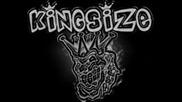 Kingsize - Оставам себе си