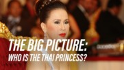 5 Facts on the Thai Princess who turned politics upside down
