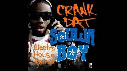 Soulja Boy - Crank Dat Electrohouse Remix