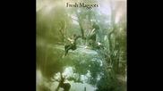 Fresh Maggots - Spring