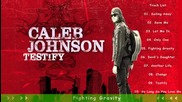 Caleb Johnson - Testify Full Album 2014