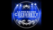Lloyd Banks - Celebrity Ft. Akon Eminem November 2010