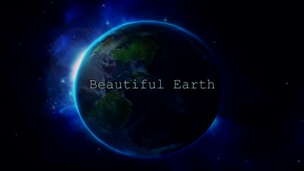 Beautiful Earth [animix]