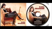 Kara Grainger - I'm Not Ready