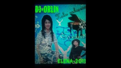 Елена 2011-цялото небе те хвали