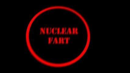 Nuclear Fart - Radka