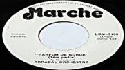 Arrabal Orchestra - Parfum De Gorge