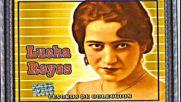 Lucha Reyes - La Tequilera