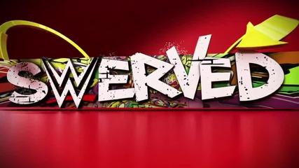 Wwe Swerved Сезон 1 , Еп 3