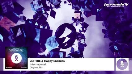 Jetfire & Happy Enemies - International ( Original Mix ) ( High Def )
