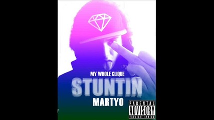 Martyo - Stuntin' (2012)