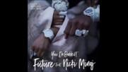 *2017* Future ft. Nicki Minaj - You Da Baddest