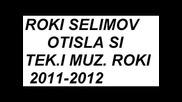 Roki Sutka - Otisla Si - New - 2012 - Srecna Nova 2012
