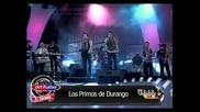 Los Primos De Durango - Te Perdonaria