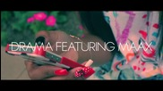 Ftr Drama Feat. Maax - Worried About Me