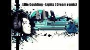 Ellie Goulding - Lights (dream remix) + Превод