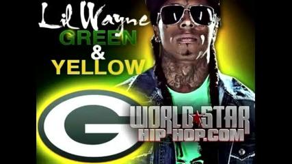 Lil Wayne - Green & Yellow