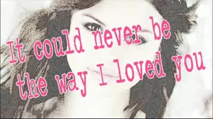 New! Selena Gomez and The Scene - The Way I Loved You + Lyrics