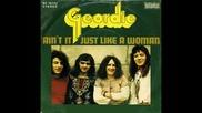 Geordie - Ain T It Just Like A Woman 1973