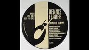 Dennis Ferrer-son Of Raw.