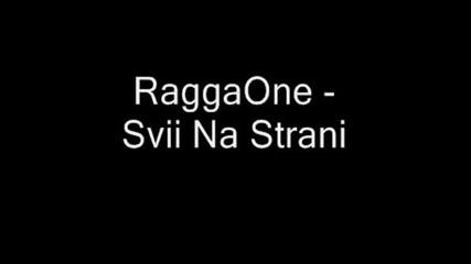 Raggaone - Svii Na Strani