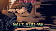 Inf1n1te - Wait For Me