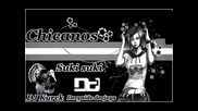 Chicanos - Suki suki (deepside Deejays and Dj Kurck Mash-up)