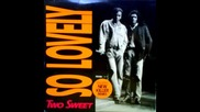 Two Sweet-so lovely[1990]