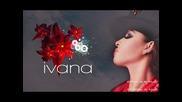 Ивана - Да правим... спомени