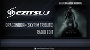 Ezitsuj - Dragonborn (radio Edit)