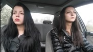 with my sis in the car rotate rotate