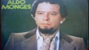 Aldo Monges - Cancion Para Una Mentira