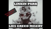 Превод ! Linkin Park - Lies Greed Misery (2012)