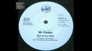 Mr Freaky - Out Of My Mind , 1988