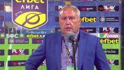 Киров: За наша радост вратарят ни успя да спаси всички удари