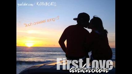 Защото си първата ми любов