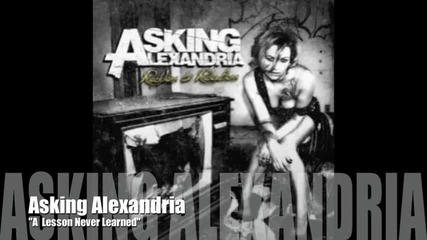 Asking Alexandria - A Lesson Never Learned + превод