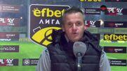 Валентич: Горд съм от отбора си, след още един трансферен прозорец ще се борим с Лудогорец