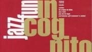 Jazz Funk Full Album - Incognito