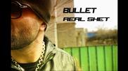 Bullet - Вечни Правила