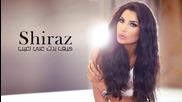 shiraz - Kif Badak 3ani Tghib audio