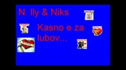 Nelly Feat. Niks - Късно Е За Любов