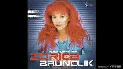 Zorica Brunclik - A sta drugo mogu - (Audio 2005)