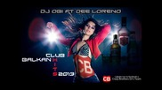 Balkan Club Hits Mix 2013 By Dj Obi ft Dee Loreno