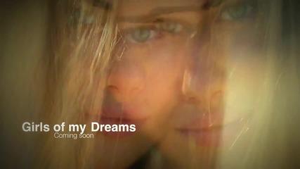 Момичетата на вашите мечти!