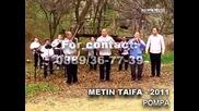 Метин Тайфа - Помпа 2011
