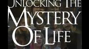 Мистерията на живота-част 1