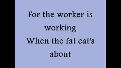 Dropkick Murphys - Workers Song *lyrics*