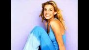 I Love You - Celine Dion And Faith Hill.